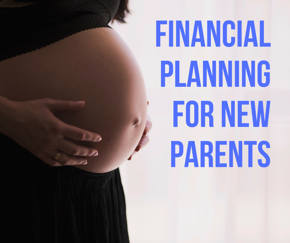 Financial Planning for New Parents