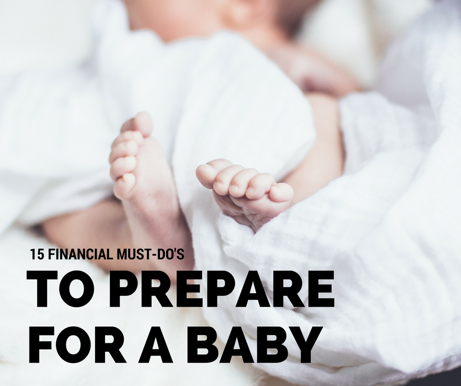 15 Financial Must-Dos to Prepare for a New Baby