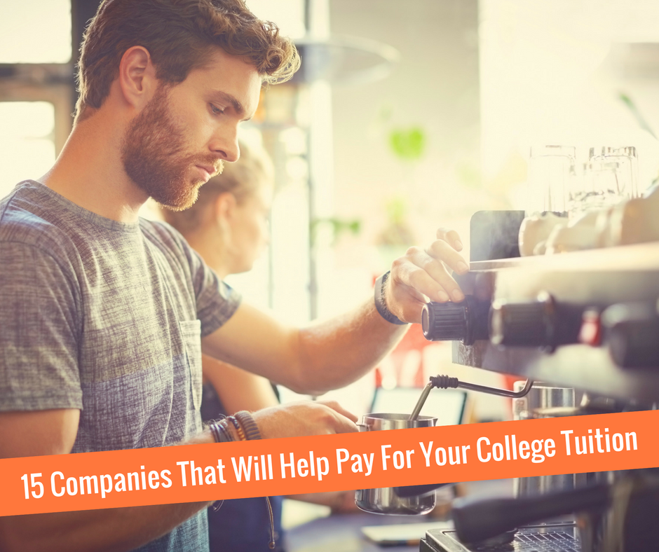 15 Companies That Will Help Pay For Your College Tuition